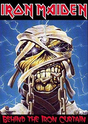 Iron Maiden: Behind the Iron Curtains