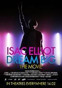 Isac Elliot Dream Big: The Movie