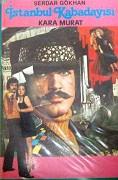 Istanbul kabadayisi kara murat