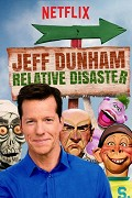 Jeff Dunham: Relative Disaster (TV pořad)