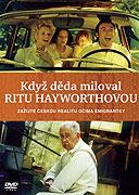 Keď dedo miloval Ritu Hayworthovú