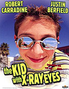 Kid with X-ray Eyes, The