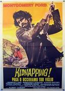 Kidnapping! Paga o uccidiamo tuo figlio
