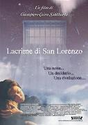 Lacrime di San Lorenzo, Le