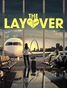 Layover, The