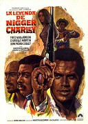 Legend of Nigger Charley, The