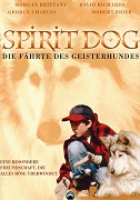 Legend of the Spirit Dog