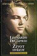 Leonardo DiCaprio - Život hvězdy
