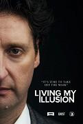 Living My Illusion