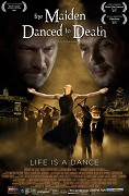 Maiden Danced to Death, The
