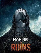 Making the Ruins