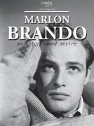Marlon Brando, herec zvaný Túžba