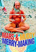 Mars & Muddy Merry-Making