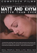 Matt and Khym: Better Than Ever