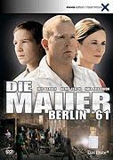 Mauer - Berlin '61, Die