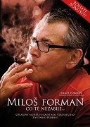 Miloš Forman: Čo ťa nezabije...