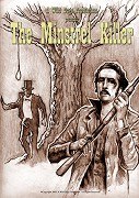 Minstrel Killer, The