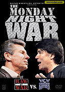 Monday Night War, The: WWE Raw vs. WCW Nitro