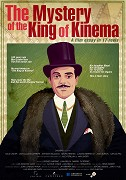 Mystery of the King of Kinema, The