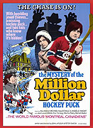Mystery of the Millon Dollar Hockey Puck, The