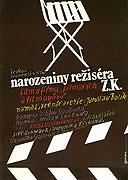 Narozeniny režiséra Z. K.