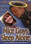 Nice Guys Sleep Alone
