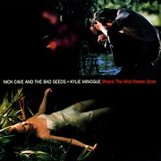 Nick Cave and the Bad Seeds feat. Kylie Minogue: Where the Wild Roses Grow (hudební videoklip)