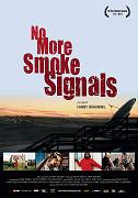 No More Smoke Signals