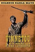 Vinnetou a Old Firehand