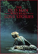 Old Man Who Read Love Stories, The