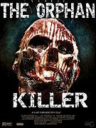 Orphan Killer, The