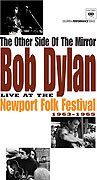 Other Side of the Mirror: Bob Dylan at the Newport Folk Festival, The