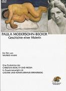 Paula Modersohn-Becker - Geschichte einer Malerin