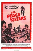 Peace Killers, The