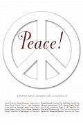 Peace!, The