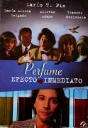 Perfume, efecto inmediato
