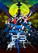 Persona 3 the Movie #4 Winter of Rebirth