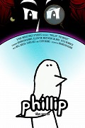 Phillip: The Movie