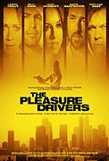 Pleasure Drivers, The