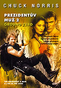 Prezidentov muž 2: Ground Zero