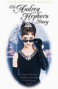 Príbeh Audrey Hepburnovej