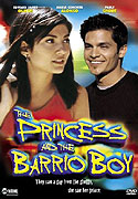 Princess and the Barrio Boy, The