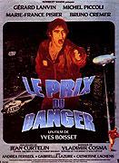 Prix du danger, Le