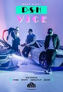 PSH: VICE (hudební videoklip)