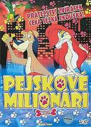 Psíčkovia milionári