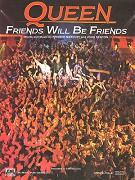Queen: Friends Will Be Friends (hudební videoklip)