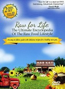 Raw For Life: The Ultimate Encyclopedia of the Raw Food Lifestyle