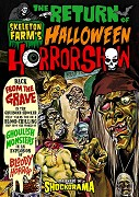 Return of Skeleton Farm's Halloween Horrorshow, The