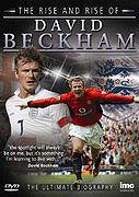 Rise and Rise of David Beckham, The