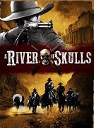 River of Skulls, A